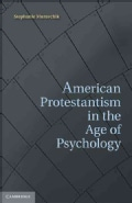 American Protestantism in the Age of Psychology (Hardcover)