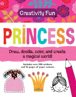 Princess: Draw, Doodle, Color, and Create a Magical World! (Paperback)