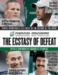 The Ecstasy of Defeat: Sports Reporting at Its Finest by the Editors of the Onion (Paperback)