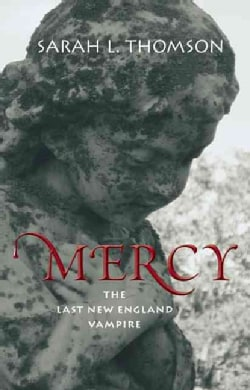 Mercy: The Last New England Vampire (Paperback)