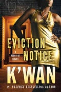 Eviction Notice: A Hood Rat Novel (Paperback)