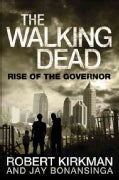 The Walking Dead: Rise of the Governor (Hardcover)
