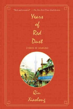 Years of Red Dust: Stories of Shanghai (Paperback)