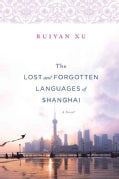 The Lost and Forgotten Languages of Shanghai (Paperback)