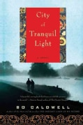 City of Tranquil Light (Paperback)
