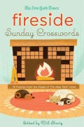 The New York Times Fireside Sunday Crosswords: 75 Puzzles from the Pages of the New York Times (Paperback)