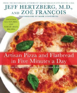 Artisan Pizza and Flatbread in Five Minutes a Day (Hardcover)