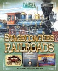 Stagecoaches and Railroads (Paperback)
