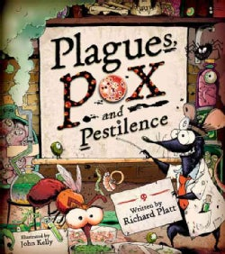 Plagues, Pox, and Pestilence (Hardcover)