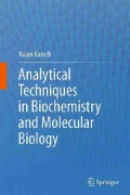 Analytical Techniques in Biochemistry and Molecular Biology (Hardcover)