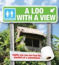 A Loo With a View (Hardcover)