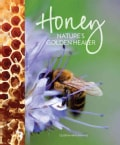 Honey: Nature's Golden Healer (Paperback)