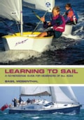 Learning to Sail: A No-Nonsense Guide for Beginners of All Ages (Hardcover)