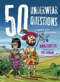 50 Underwear Questions: A Bare-All History (Paperback)