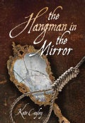 The Hangman in the Mirror (Paperback)