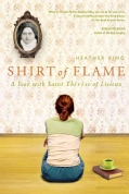 Shirt of Flame: A Year with Saint Therese of Lisieux (Paperback)