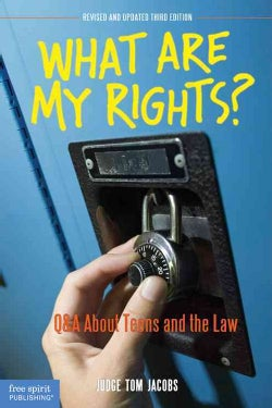 What Are My Rights?: Q&A About Teens and the Law (Paperback)