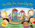I'm Like You, You're Like Me: A Book About Understanding and Appreciating Each Other (Hardcover)