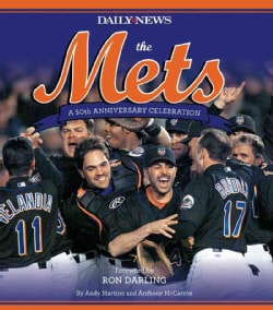 The Mets: A 50th Anniversary Celebration (Hardcover)
