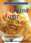 La cocina sana / The Healthy Kitchen (Hardcover)