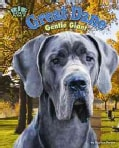 Great Dane: Gentle Giant (Hardcover)