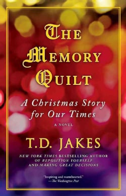 The Memory Quilt: A Christmas Story for Our Times (Paperback)