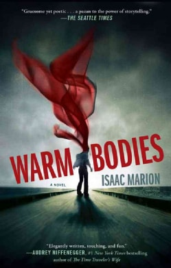 Warm Bodies (Paperback)