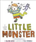 I Love You, Little Monster (Board book)