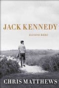 Jack Kennedy: Elusive Hero (Hardcover)