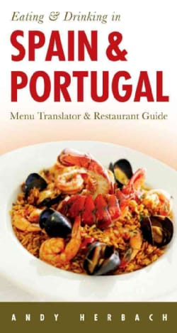 Eating & Drinking in Spain & Portugal (Paperback)