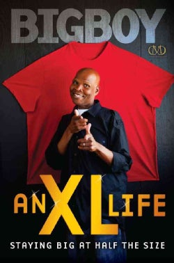 An XL Life: Staying Big at Half the Size (Hardcover)
