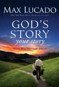 God's Story, Your Story: When His Becomes Yours (Hardcover)