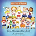 Thank You, God: From Kids Around the World (Paperback)