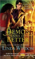A Demon Does It Better (Paperback)