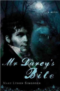 Mr. Darcy's Bite (Paperback)