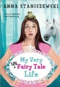 My Very Unfairy Tale Life (Paperback)