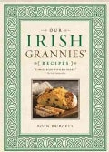 Our Irish Grannies' Recipes (Hardcover)