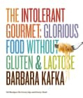 The Intolerant Gourmet: Glorious Food Without Gluten & Lactose (Hardcover)