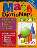 Math Dictionary for Kids: The Essential Guide to Math Terms, Strategies, and Tables: Grades 4-9 (Paperback)