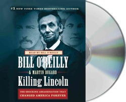 Killing Lincoln: The Shocking Assassination That Changed America Forever (CD-Audio)