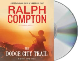 The Dodge City Trail (CD-Audio)