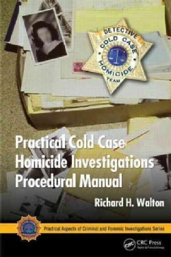 Practical Cold Case Homicide Investigations Procedural Manual (Paperback)