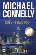 Nueve dragones / Nine Dragons (Hardcover)