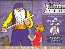 The Complete Little Orphan Annie 7: The Omnipotent Mr. Am / Daily and Sunday Comics 1936-1938 (Hardcover)