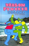 Dragon Puncher: Dragon Puncher Island (Hardcover)