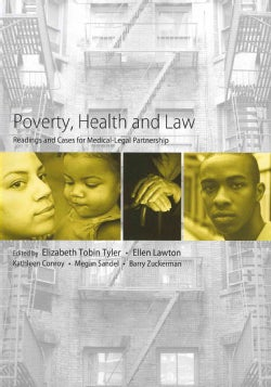 Poverty, Health and Law: Readings and Cases for Medical-Legal Partnership (Paperback)