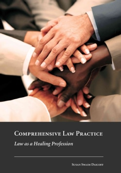 Comprehensive Law Practice: Law As a Healing Profession (Paperback)