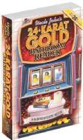 Uncle John's 24-Karat Gold Bathroom Reader (Paperback)