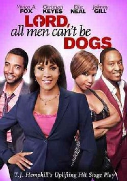 Lord, All Men Can't Be Dogs (DVD)