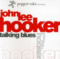 JOHN LEE HOOKER - PEPPER CAKE PRESENTS J